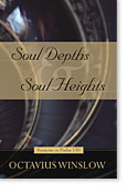 Image for Soul Depths and Soul Heights: Sermons on Psalm 130.