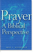 Image for Prayer, A Biblical Perspective.