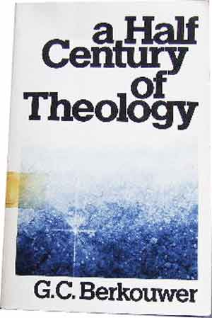 Image for A Half Century of Theology  Movements and Motives
