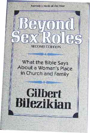 Image for Beyond Sex Roles (Second Edition)  What The Bible Says About a Woman's Place in Church and Family
