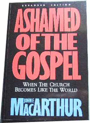 Image for Ashamed of the Gospel  When The Church Becomes Like The World