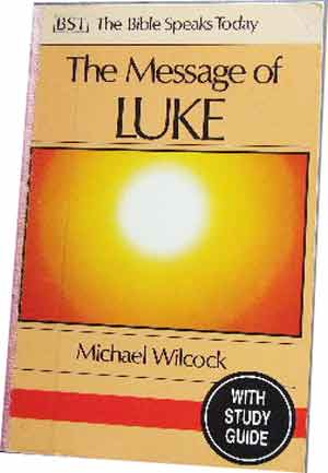 Image for The Message of Luke  The Saviour of the World