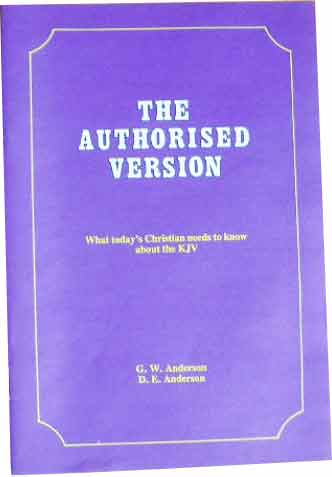 Image for The Authorised Version  What Today's Christian Needs To Know About The KJV