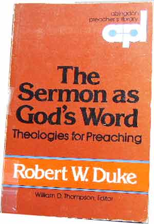 Image for The Sermon as God's Word  Theologies for Preaching
