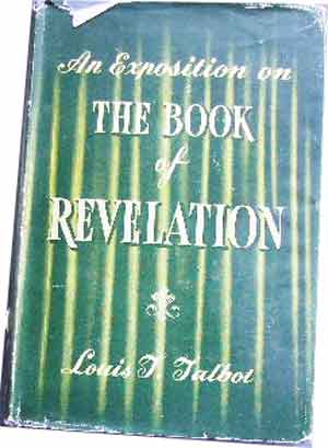 Image for The Revelation Of Jesus Christ  An Exposition on the Book of Revelation