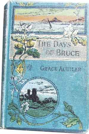 Image for The Days of Bruce  A Story from Scottish History