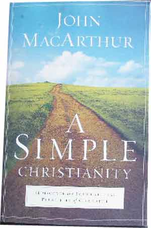 Image for A Simple Christianity  Rediscover the Foundational Principles of Our Faith