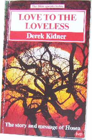 Image for Love to the Loveless. The Message of Hosea.
