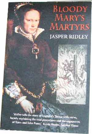 Image for Bloody Mary's Martyrs  The Story of England's Terror