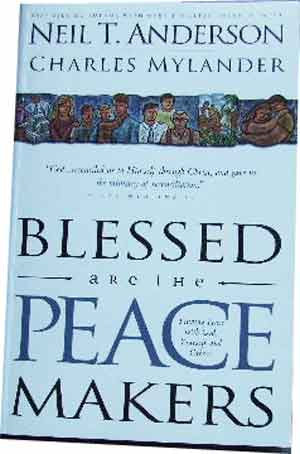 Image for Blessed are the Peace Makers  Finding Peace with God, yourself and Others