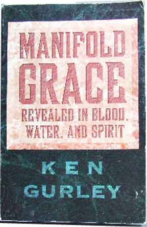 Image for Manifold Grace  Revealed in Blood, Water and Spirit