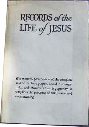Image for Records Of The Life Of Jesus  Book I: The Record Of Mt-Mk-Lk; Book II: The Record of John