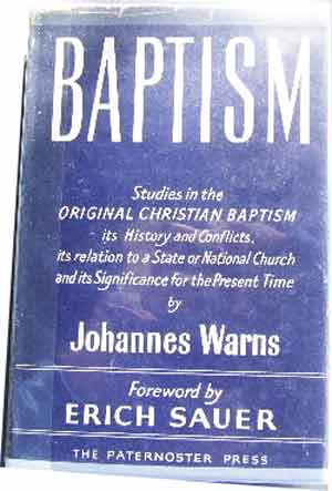 Image for Baptism. Studies in the Original Christian Baptism its History and Conflicts its Relation to a State or National Church and its Significance for the Present Time.