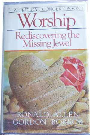 Image for Worship  Rediscovering the Missing Jewel