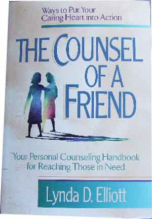 Image for The Counsel of a Friend  12 Ways to put your Caring Heart into Action