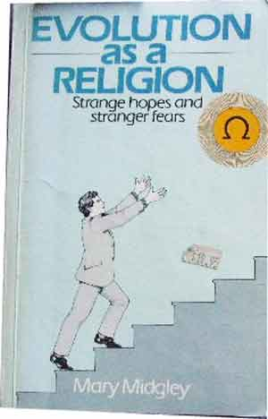 Image for Evolution as a Religion  Strange hopes and Stranger Fears