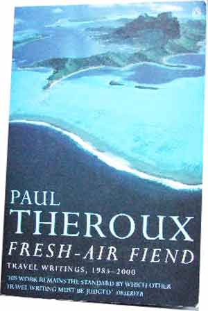 Image for Fresh-Air Fiend  Travel Writings, 1985 - 2000