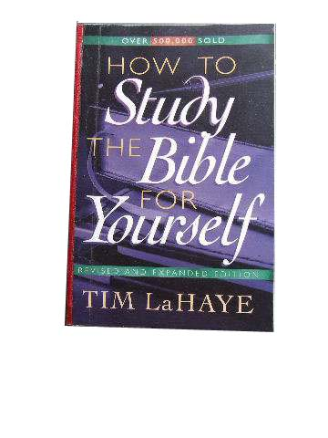 Image for How To Study the Bible for Yourself.