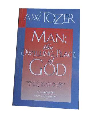 Image for Man: The Dwelling Place of God.