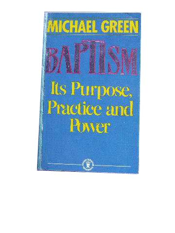 Image for Baptism  Its Purpose & Practice