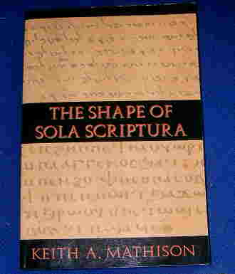 Image for The Shape of Sola Scriptura.
