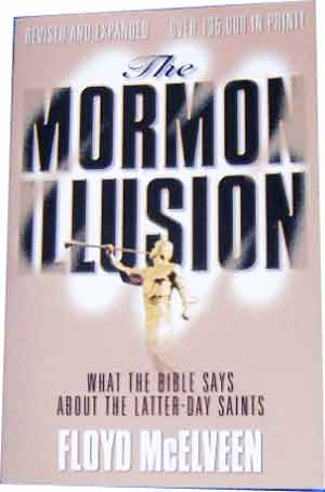 Image for The Mormon Illusion  What The Bible Says About the Latter-Day Saints