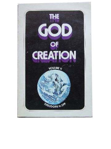 Image for The God of Creation Volume 1 Genesis 4 - 11.