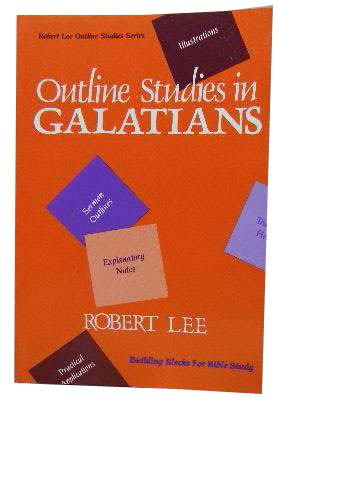 Image for Outline Studies in Galatians  Robert Lee Outline Studies Series