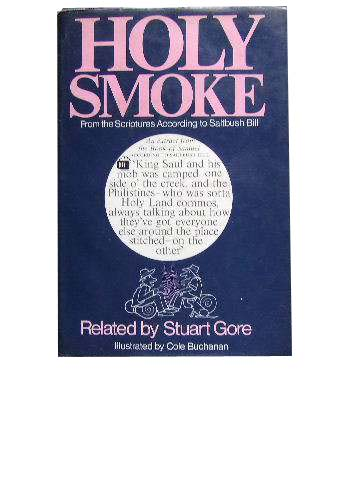 Image for Holy Smoke  From the Scriptures According to Saltbush Bill