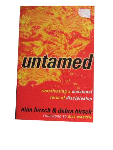 Image for Untamed  Reactivating a Missional form of Discipleship