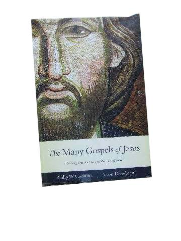 Image for The Many Gospels of Jesus  Sorting out the Story of the Life of Jesus