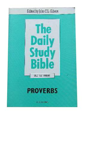 Image for Proverbs  The Daily Study Bible. Old Testament