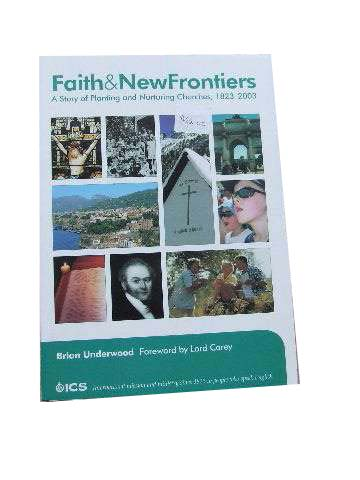 Image for Faith & New Frontiers  A Story of Planting and Nurturing Churches, 1823-2003