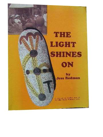 Image for The Light Shines On  A Story of One Hundred Years of Australian Baptist Missionary work