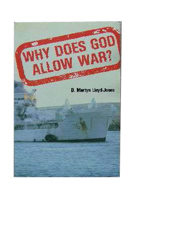 Image for Why Does God Allow War?  A General Justification of  the Ways of God