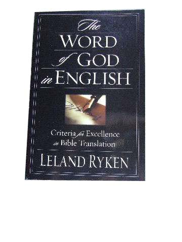 Image for The Word of God in English  Criteria for Excellence in Bible Translation