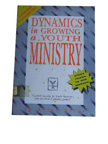 Image for Dynamics in Growing a Youth Ministry.