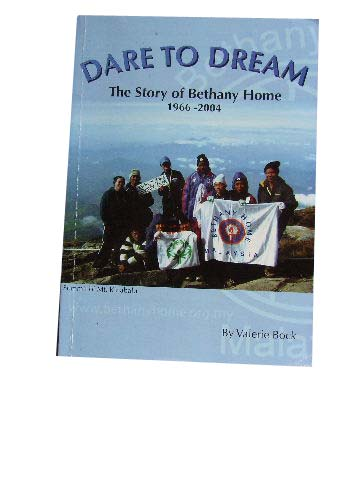 Image for Dare to Dream  The Story of Bethany Home 1966 - 2004