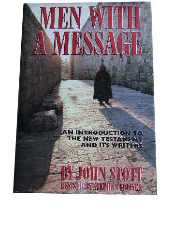 Image for Men With A Message  An Introduction to the New Testament and Its Writers