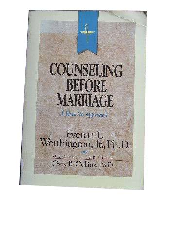 Image for Counseling Before Marriage  A Christian Approach to Counseling Couples