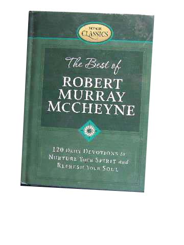 Image for The Best of Robert Murray McCheyne  120 Daily Devotional to Nurture your Spirit and Refresh your Soul