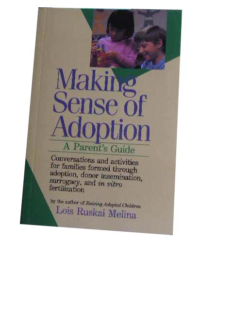 Image for Making Sense of Adoption  A Parent's Guide