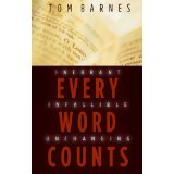 Image for Every Word Counts: Inerrant Infallible Unchanging.