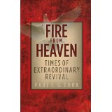 Image for Fire from Heaven: Times of Extraordinary Revival.
