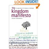 Image for The Kingdom Manifesto: An Exploration of the Sermon on the Mount for Today.