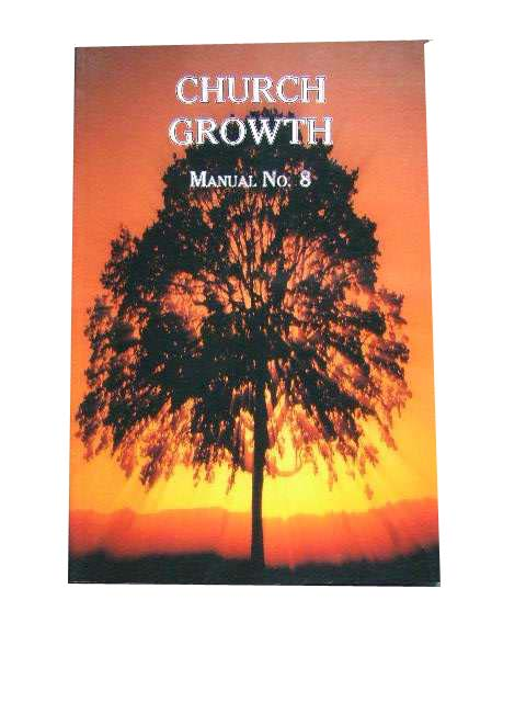 Image for Church Growth: Manual No 8.