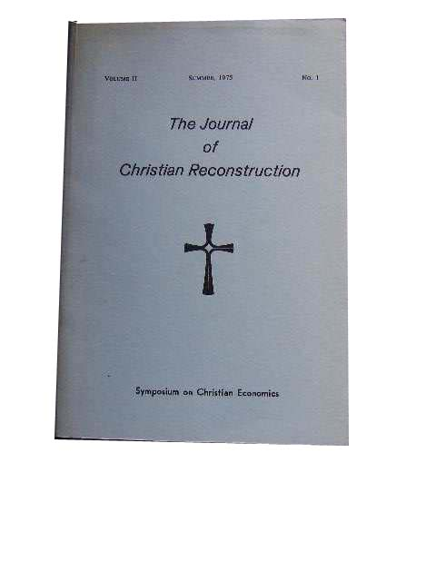 Image for Journal of Christian Reconstruction Vol 2 No 1 Symposium on Christian Exconomics.