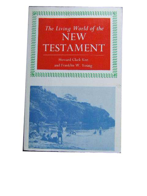 Image for The Living World of the New Testament.