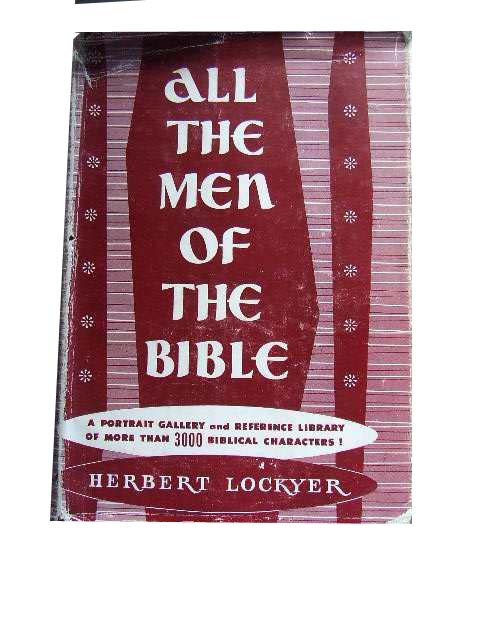 Image for All the Men of the Bible.