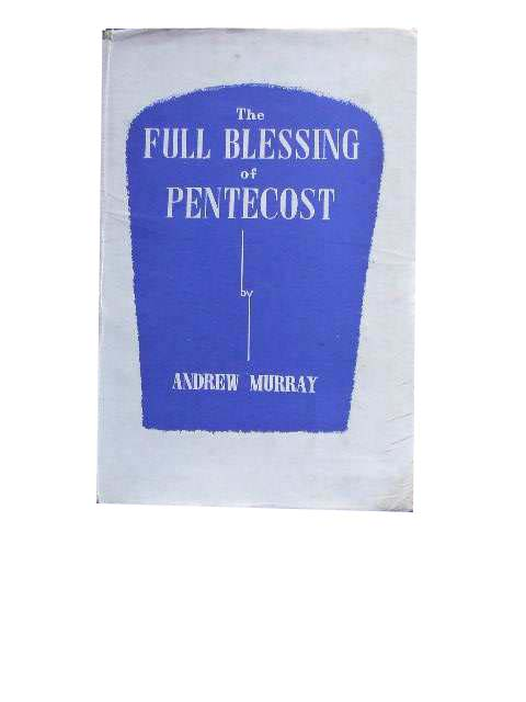 Image for The Full Blessing of Pentecost  The One Thing Needful